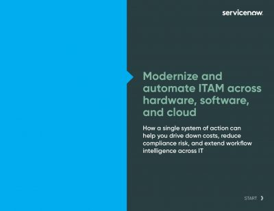 Modernize And Automate ITAM Across Hardware, Software, And Cloud