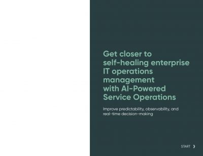 Get closer to self-healing enterprise IT operations management with AI-Powered Service Operations