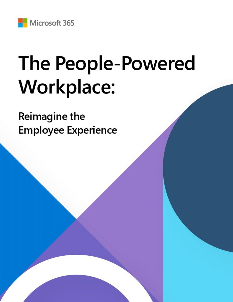 The People-Powered Workplace: Reimagine the Employee Experience