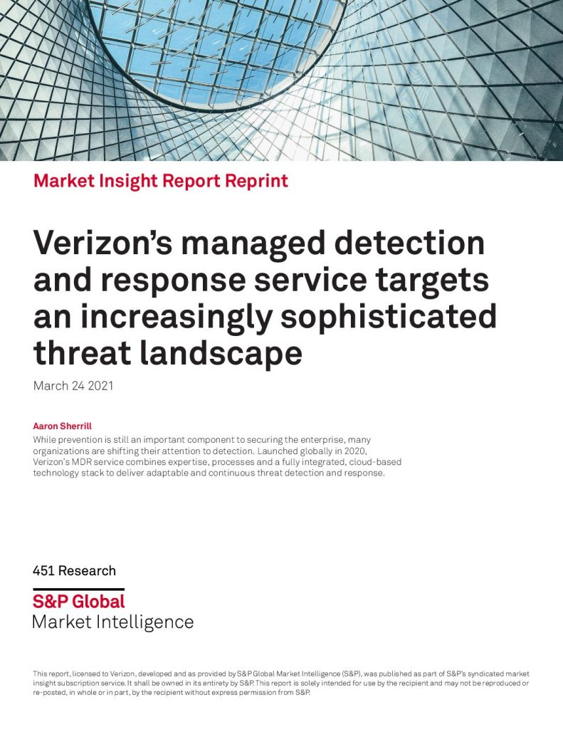 Market Insight Report Reprint: Verizon's managed detection and response service targets an increasingly sophisticated threat landscape.