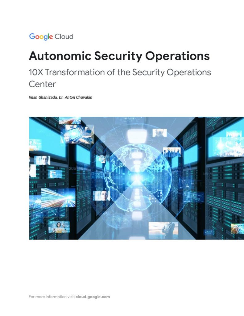 Autonomic Security Operations – 10x Transformation of the SOC