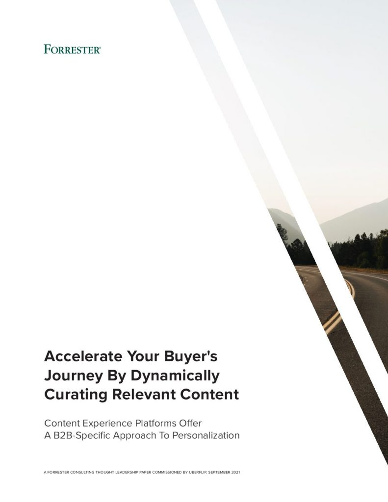 Forrester Report: Accelerate Your Buyers' Journey By Dynamically Curating Relevant Content