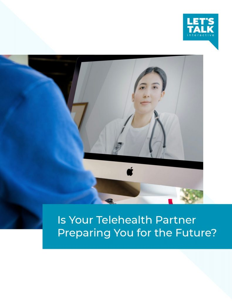 Is Your Telehealth Partner Preparing You for the Future?