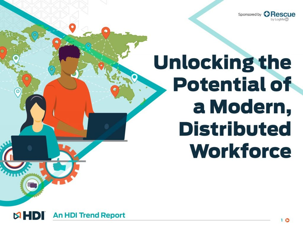Unlocking the Potential of a Modern, Distributed Workforce