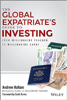 The Global Expatriate's Guide to Investing: