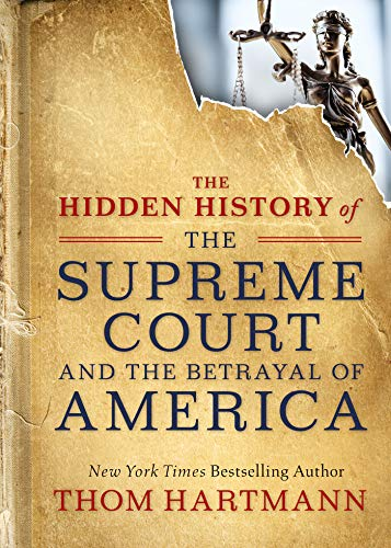 book cover: hidden history of the supreme court