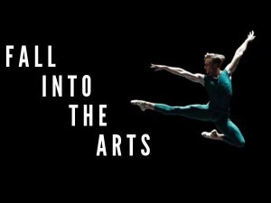 """dancer in blue leotard jumping through air and text """"fall into the arts"""""""
