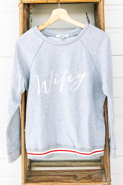 Wifey Pullover