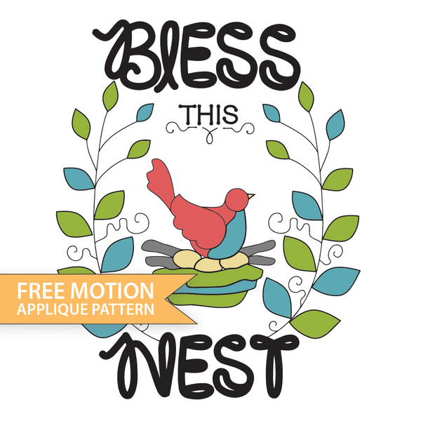 Free Motion Bless This Nest