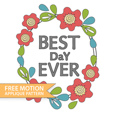 Free Motion Best Day Ever
