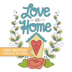 Free Motion Love at Home