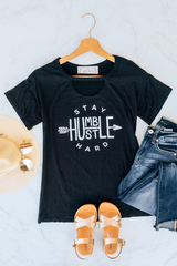Stay Humble Hustle Hard Tee