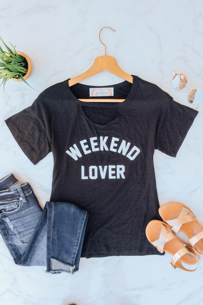 Black Weekend Lover Tee