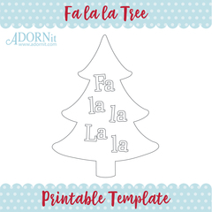 Fa la la Tree - Printable Template Instant Digital Download