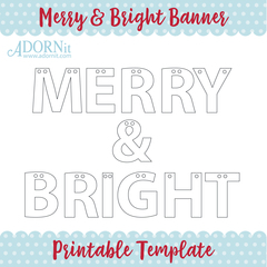 Merry & Bright Banner - Printable Template Instant Digital Download
