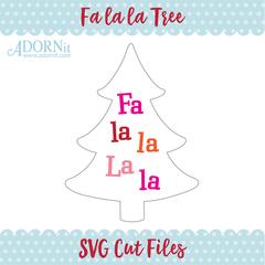 Fa la la Tree - Instant Digital Download SVG File