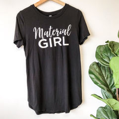 Material Girl - Black Shirt