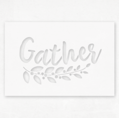 Gather Stencil