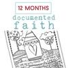 Documentedfaith12months