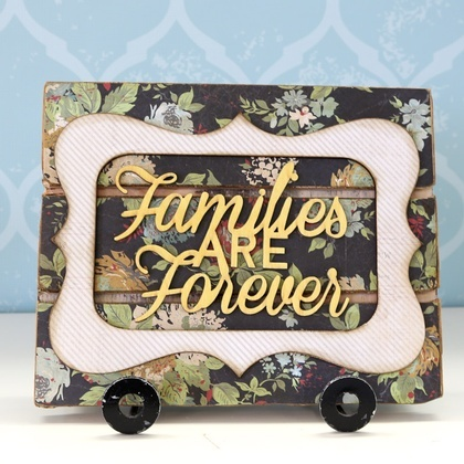 Families Are Forever Word Plaque KIT