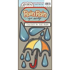 Rain Go Away Die Cut