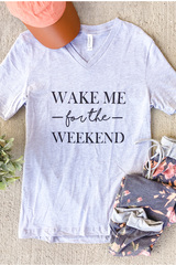 Wake Me for the Weekend