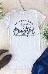 Be Your Own Beautiful Tee