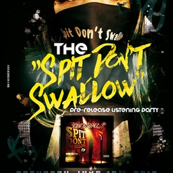 Spit Don't Swallow Pre-release Party