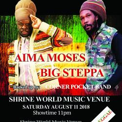 Aima Moses and Big Steppa @ Shrine World Music Venue August 11 2018