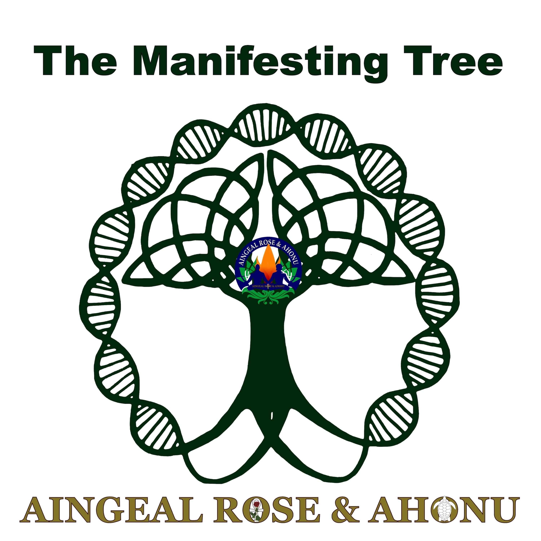 The Manifesting Tree