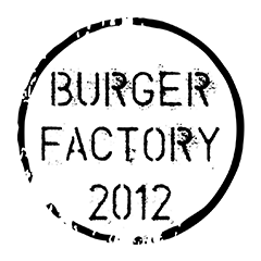 Special offer from Burger Factory 2012