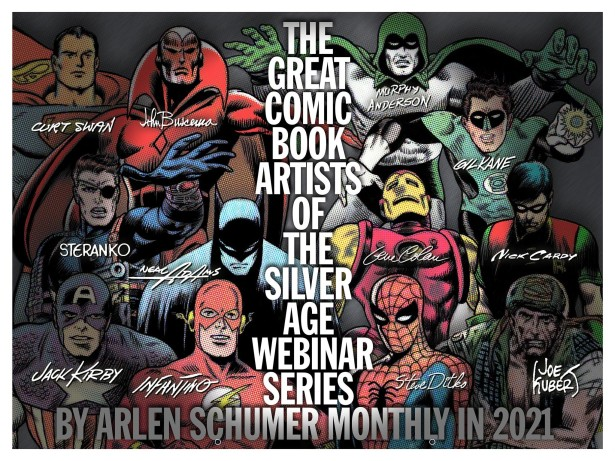 THE GREAT COMIC BOOK ARTISTS OF THE SILVER AGE webinar series by Arlen Schumer