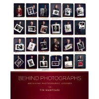Behind Photographs: Archiving Photographic Legends [Hardcover]