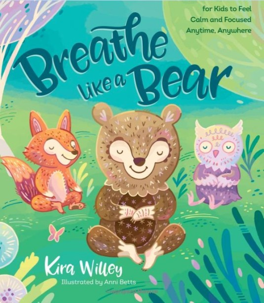 Anni Betts and Kira Willey Teach Kids to Stay Calm and Focused With New Book