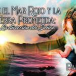 """748 • Entre el Mar Rojo y la Tierra Prometida: """"La dirección del señor"""" – Parte II • El Heraldo Digital del 14 de junio del 2020 • Volumen XV • 748"""