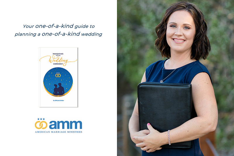 this is a graphic showing a picture of Navigating Your Wedding Ceremony, a book on wedding planning for couples written from a wedding officiant's perspective. Next to it is a color photo of the book's author, AMM Minister Amber Olsen