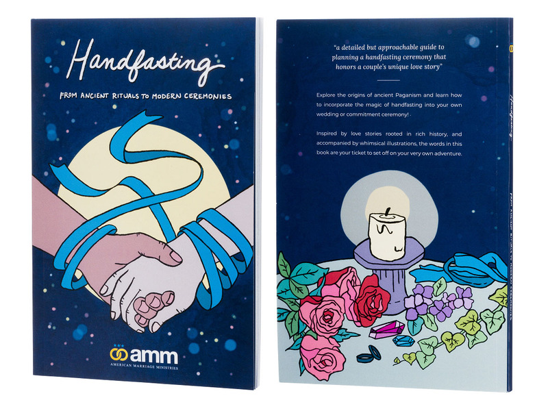 Photo shows the front of the Handfasting book, with two illustrated hands clasped in front of the moon, with a ribbon blowing in the breeze against a backdrop of stars and the title written in White cursive lettering. Next to it is the back cover of the book, with an illustrated candle, roses, crystals, ivy vines, a handfasting cord, and wedding bands, all set onto a wedding altar with the night sky and stars in the background.