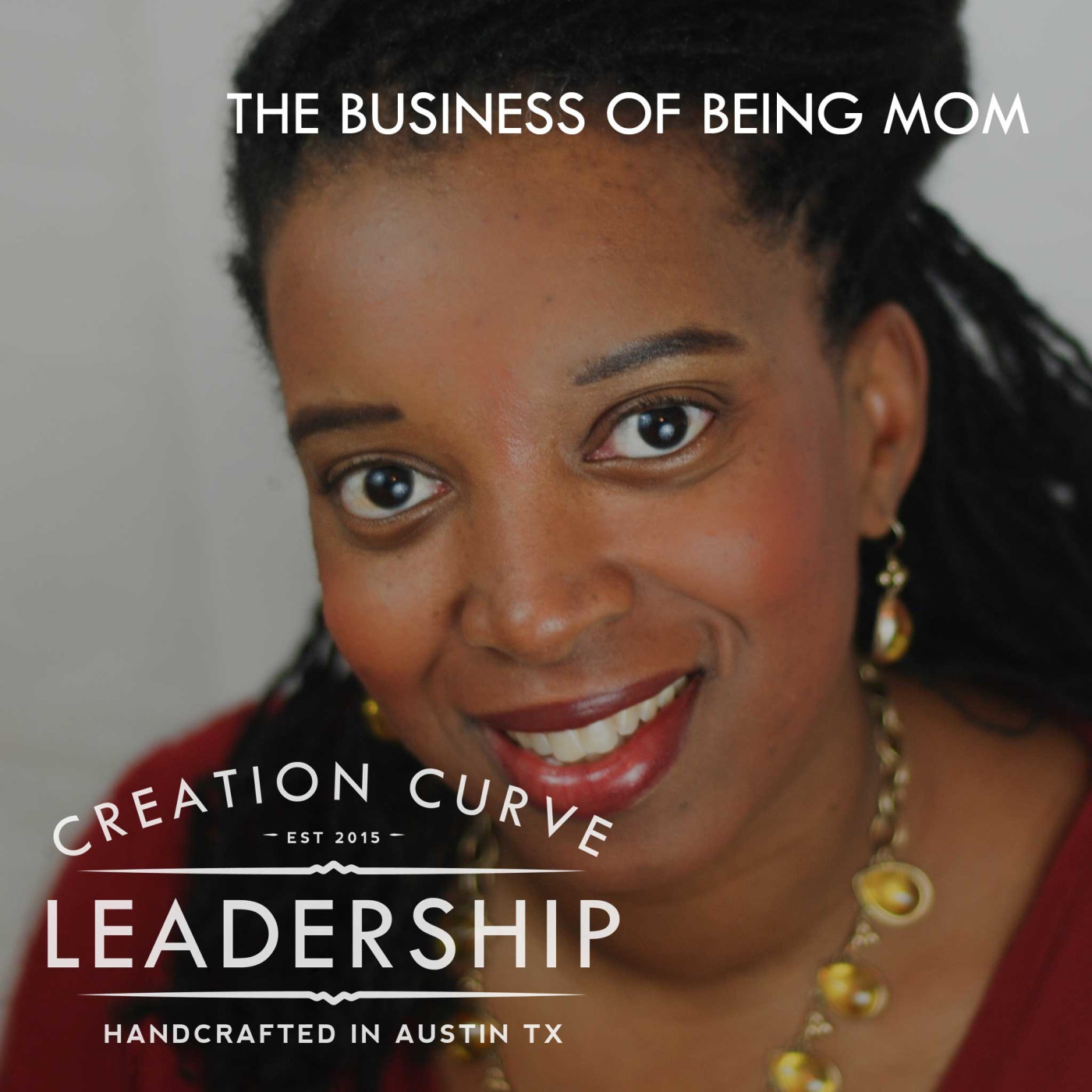 EPISODE 13 | THE BUSINESS OF BEING MOM WITH SUSAN SEAY