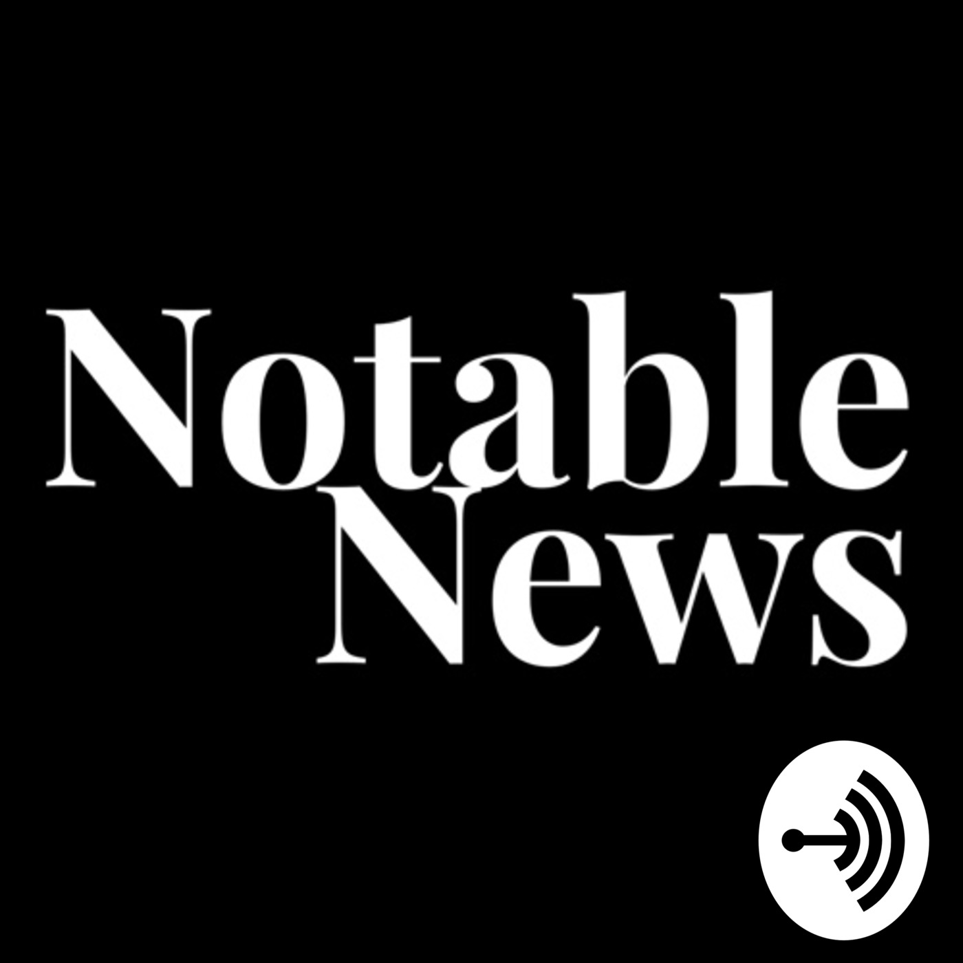 Notable News, 9/27/2017