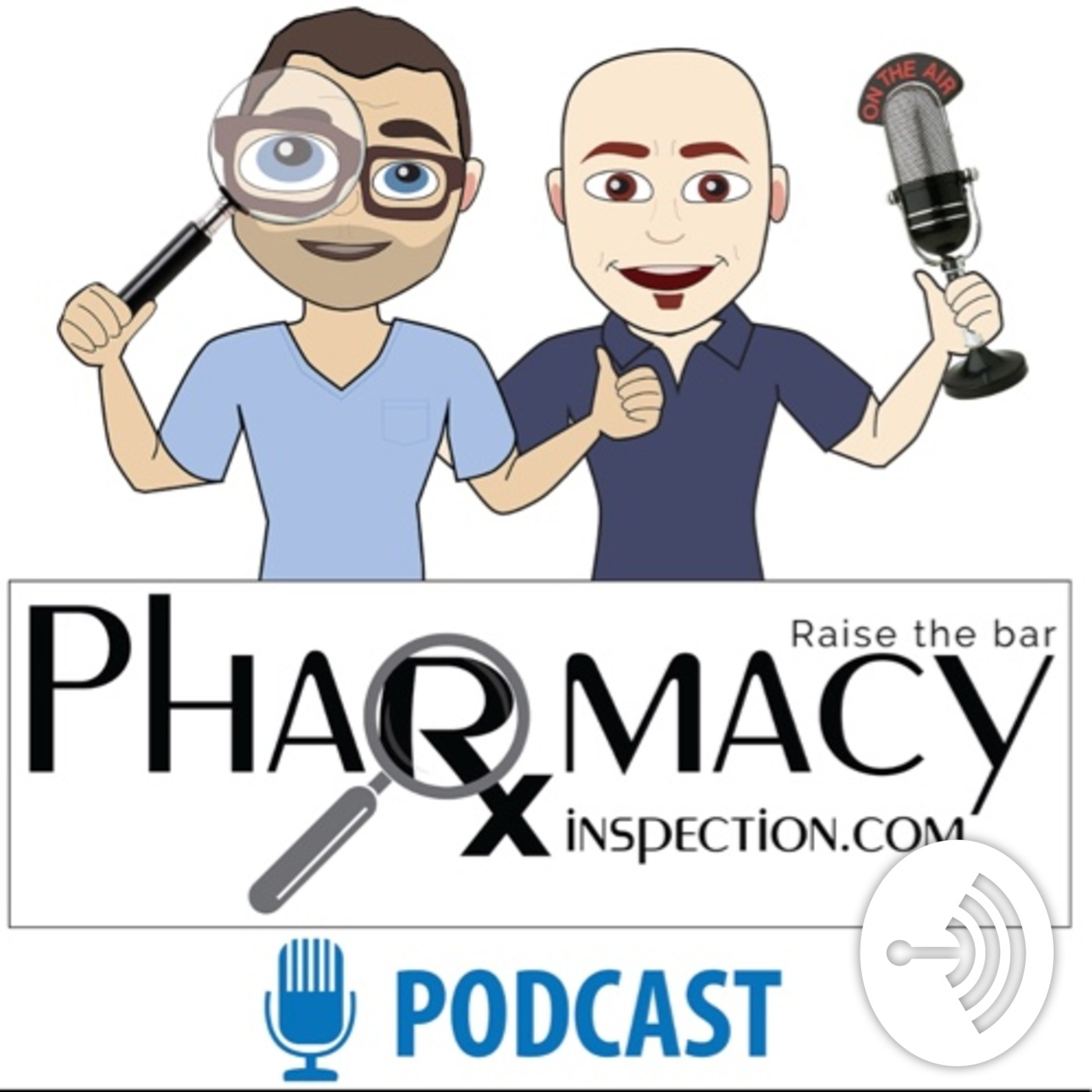 Pharmacy Inspection Podcast - Episode 30 - USP <800> Designated Person