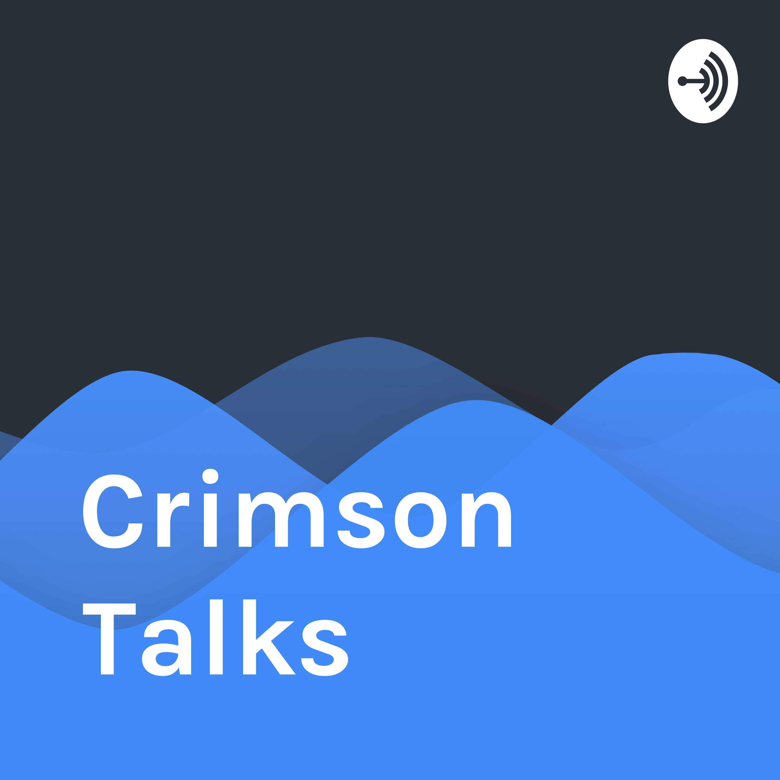 Crimson Talks