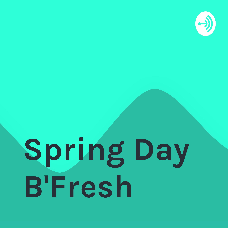 Spring Day B'Fresh