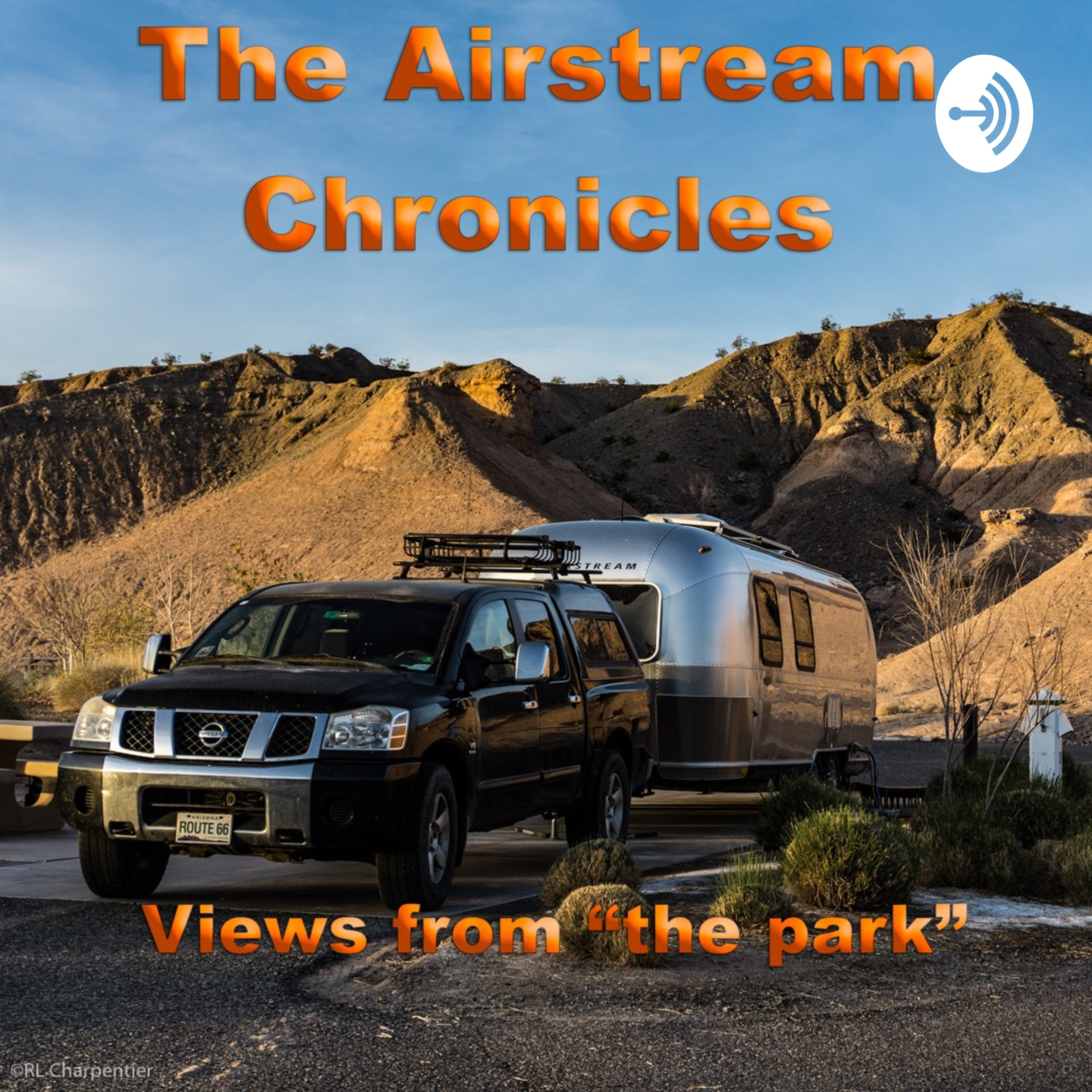 The Airstream Chronicles | Listen via Stitcher for Podcasts
