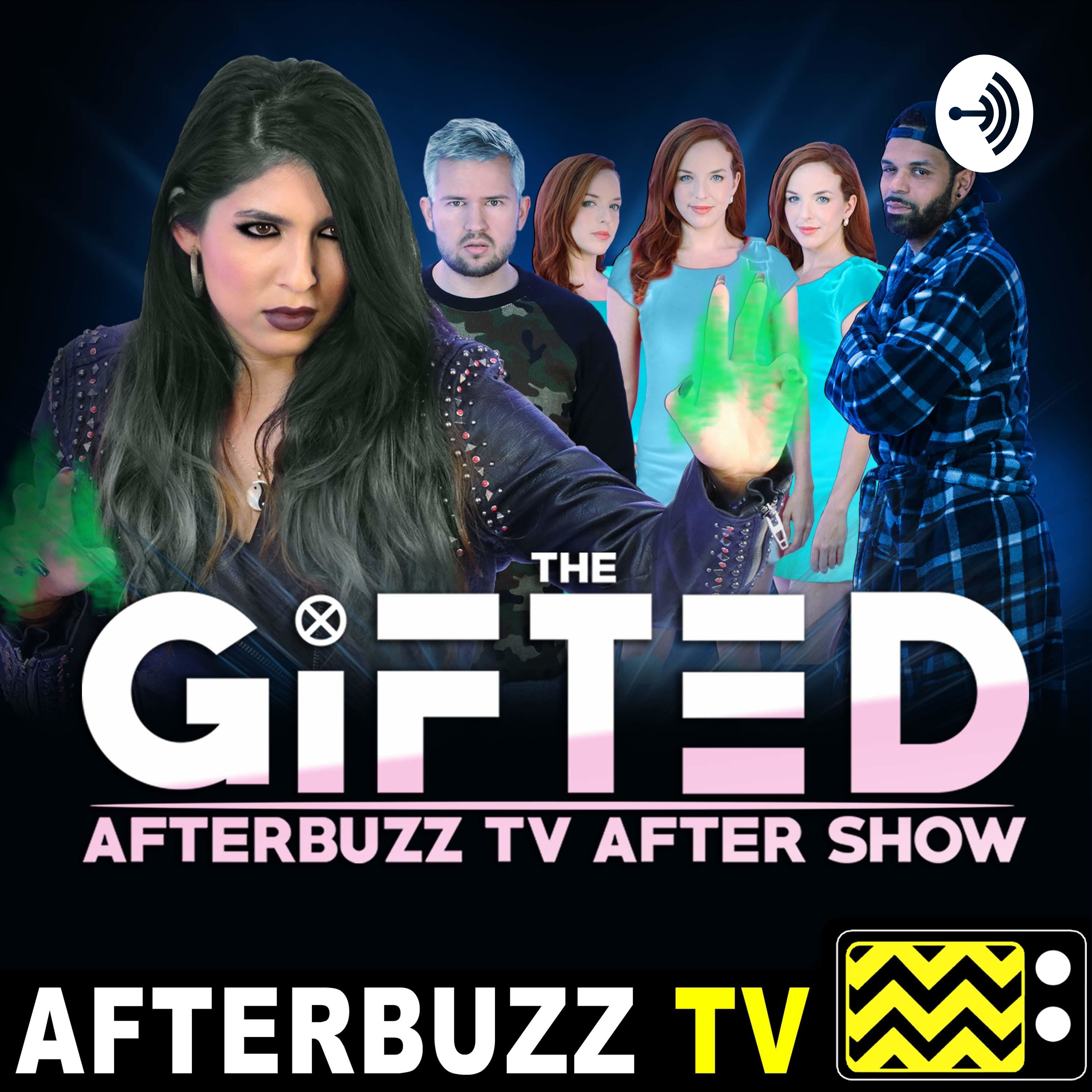 The Gifted Reviews and After Show - AfterBuzz TV