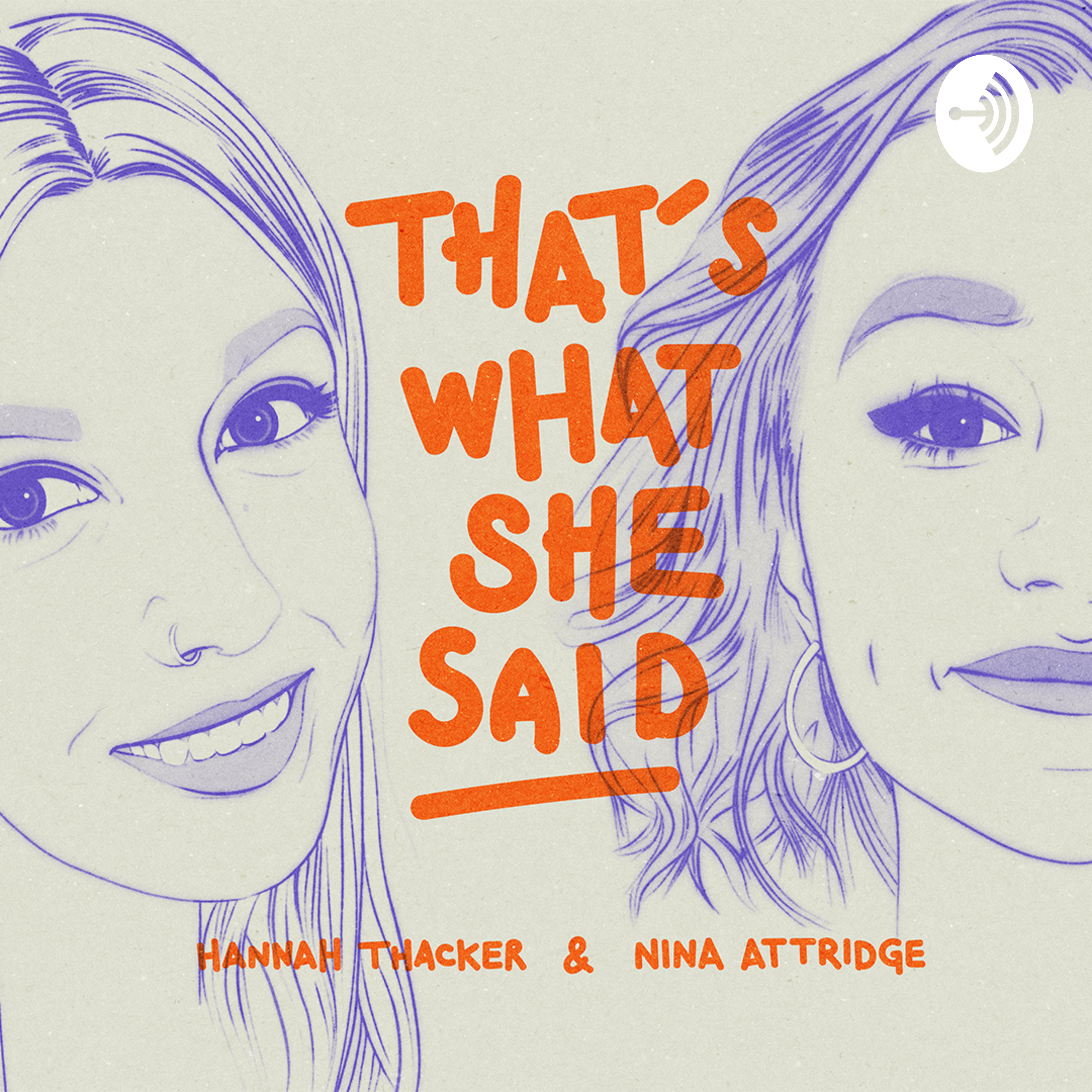 9b32184df55  That s What She Said on Apple Podcasts