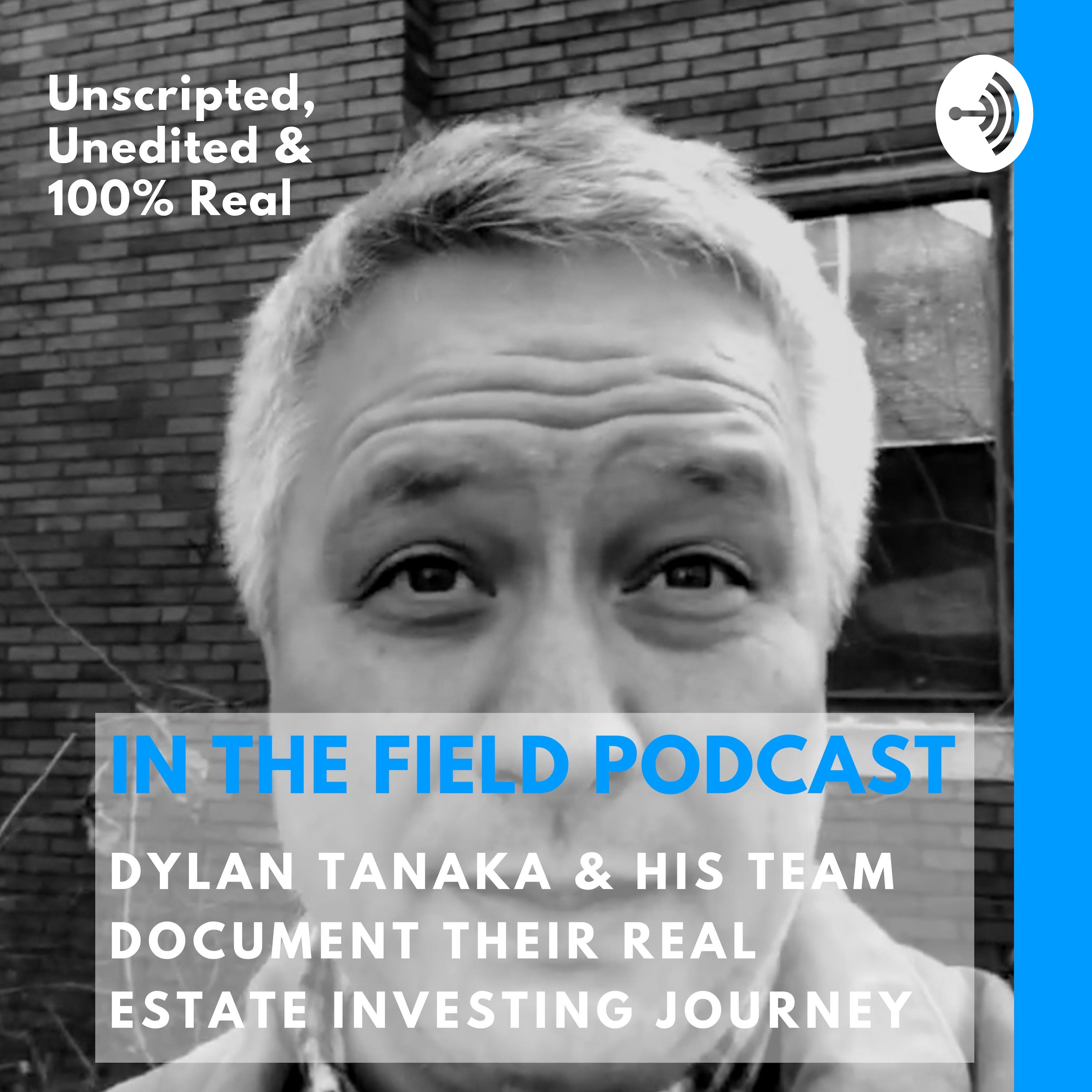 In The Field Dylan Tanaka His Team Document Their Real Estate