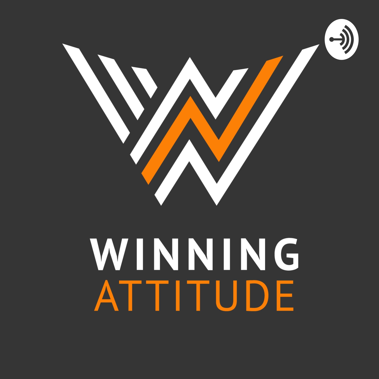 Winning Attitude -Actitud Ganadora