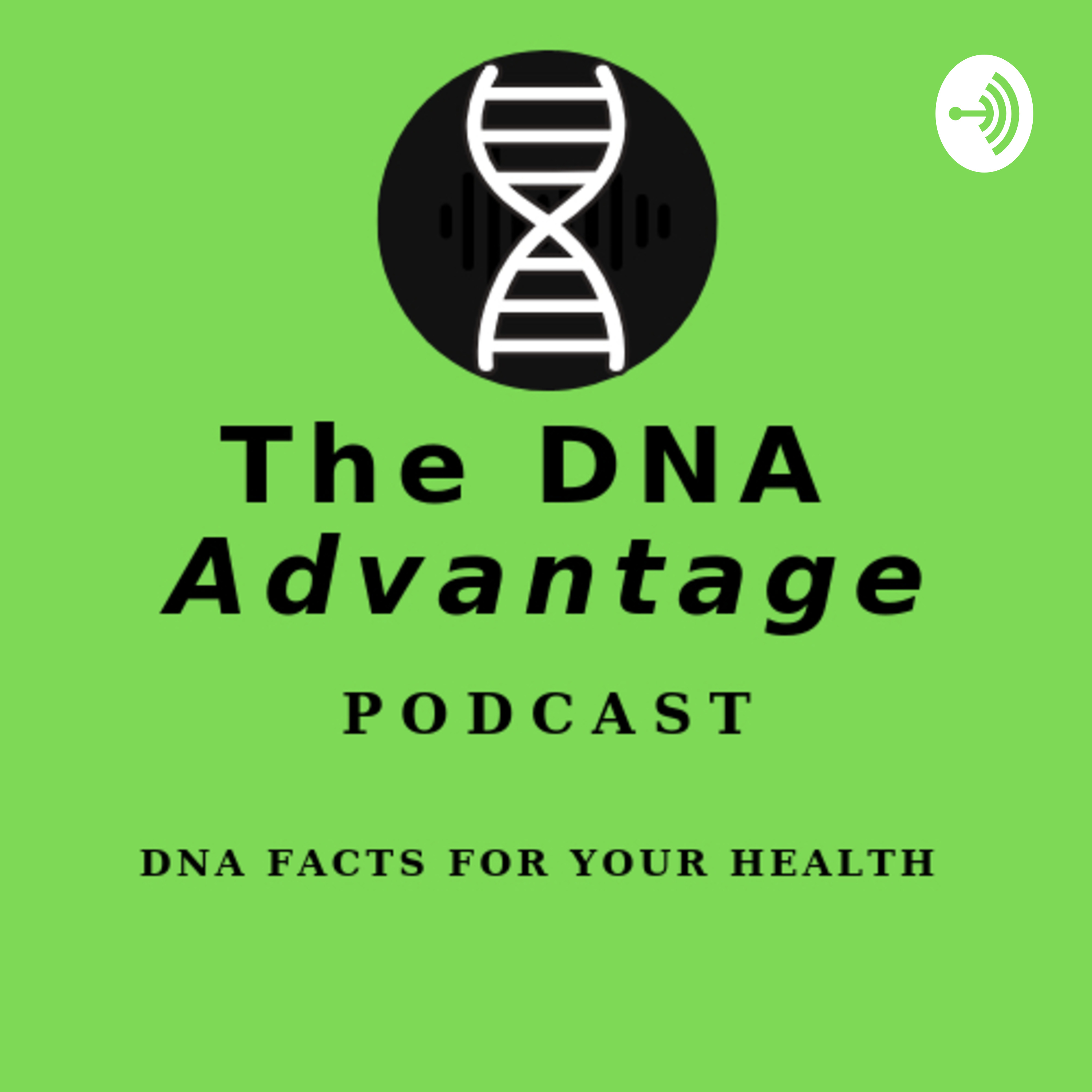 The DNA Advantage | Listen Free on Castbox