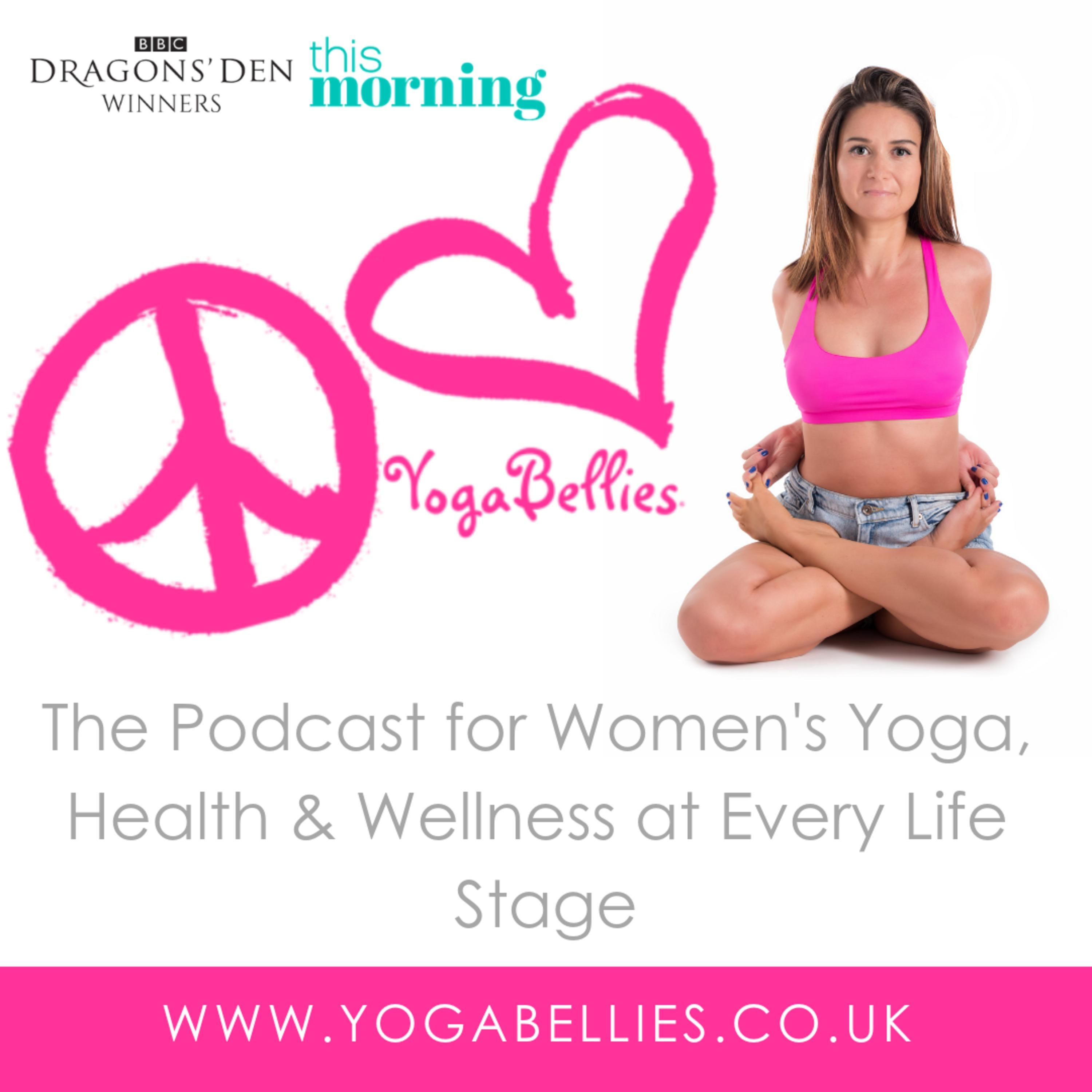 YogaBellies: Yoga and Women's Health through Menstruation, Pregnancy and Menopause