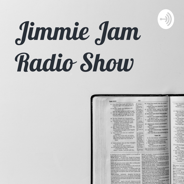 The Jimmie Jam Radio Show